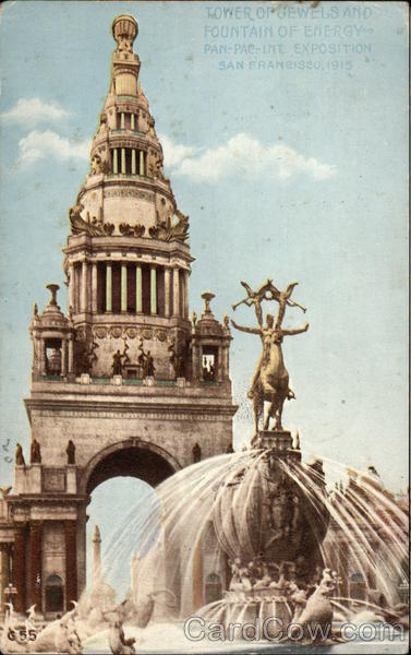 Tower of Jewels and Fountain of Energy 1915 Panama-Pacific Exposition