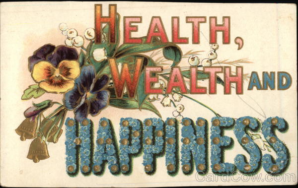 Health, Wealth and Happiness Greetings