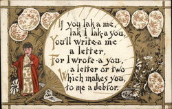 If you lak a me, lak I lak-a you, You'll write-a me a letter, For I wrote-a you, a letter or two