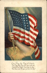 Our Flag, the Flag of Liberty, the Flag that Flies for you and me; Upheld by Right from Day to Day