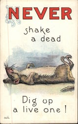Never Shake a Dead Rat, Dig up a Live One! Postcard