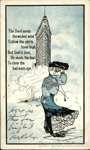 The Devil Sends the Wicked Wind To Blow the Skirts Knee High New York City