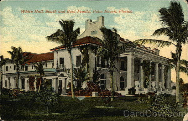 White Hall, South and East Fronts Palm Beach Florida