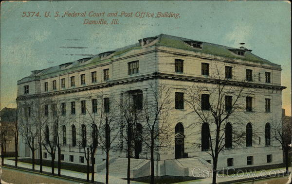 U.S. Federal Court and Post Office Building Danville Illinois