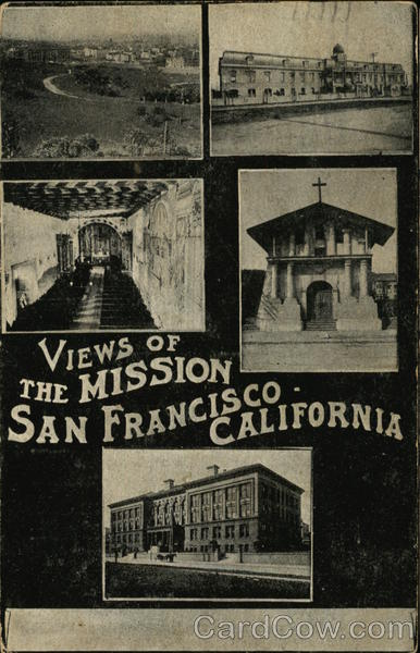 Views of the Mission San Francisco California