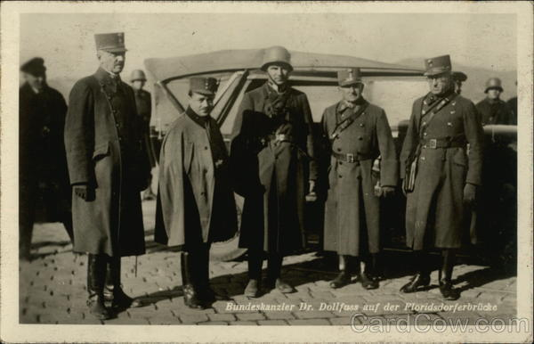 Chancellor Dr. Dollfus With Soldiers on the Floridsdorf Bridge Vienna Italy