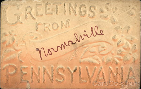 Greetings From Normalville Pennsylvania