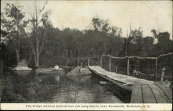 The Bridge between Point Breeze and Long Beach, Lake Wentworth