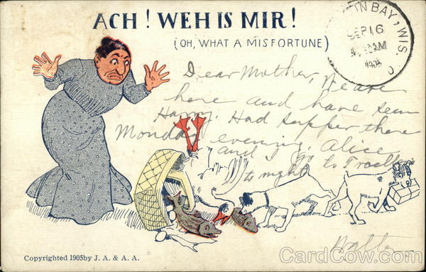 Ach! Weh is Mir! (Oh, What a Misfortune)