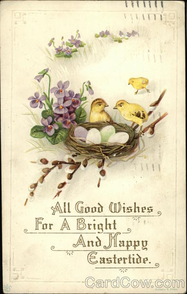 All Good Wishes for a Bright and Happy Eastertide With Chicks