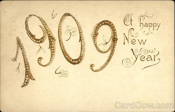1909, A Happy New Year Year Dates
