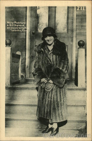 Mary Pickford & Birthplace Toronto Canada Actresses