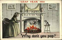 Leap Year 1912, Why Don't You Pop?