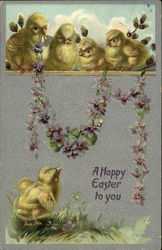 A Happy Easter to You with Chicks and Violets