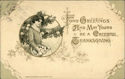 Fond Greetings and may Yours be a Cheerful Thanksgiving