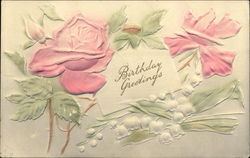 Birthday Greetings with Pink Roses and Lily of the Valley