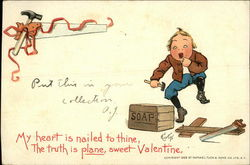 My Heart is Nailed to Thine, The Truth is Plane, Sweet Valentine Postcard