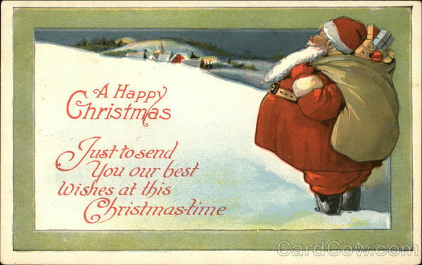 A Happy Christmas - Just to Send You Our Best Wishes at this Christmas-time