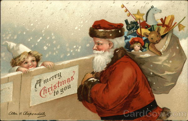 A Merry Christmas to You with Santa and Toys Ellen Clapsaddle