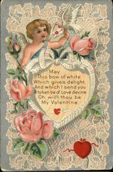 Valentine, May This Bow of White Which Gives Delight, And Which I Send you a Token be of Love Devine