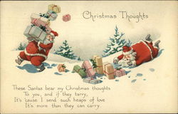 Christmas Thoughts These Santas Bear my Christmas Thoughts to you, and if they Tarry Postcard