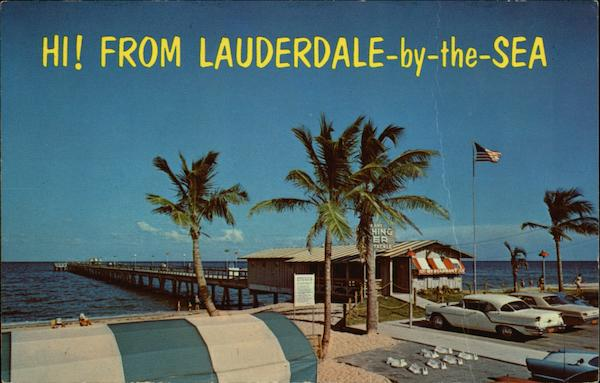 Hi! From Lauderdale-by-the-Sea Florida