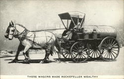 The Standard Oil Wagon, These Wagons Made Rockefeller Wealthy