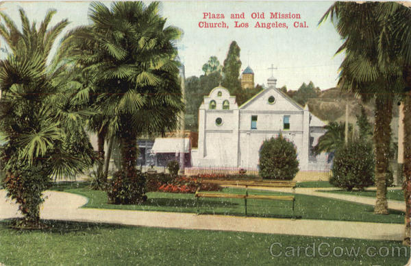Plaza And Old Mission Church Los Angeles California