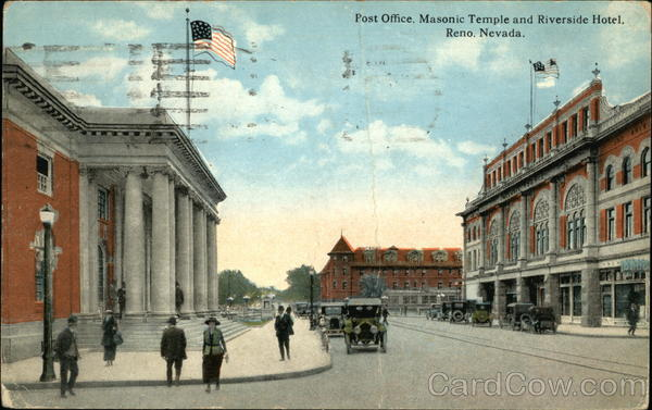 Post Office, Masonic Temple, and Riverside Hotel Reno Nevada