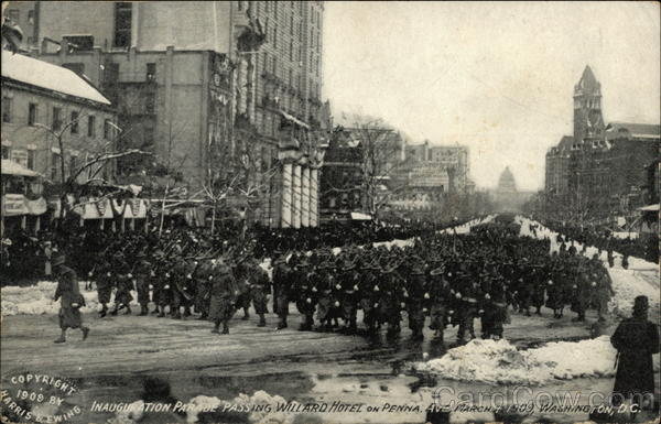 Taft - Inauguration Parade, Passing Willard Hotel on Penna. Ave Washington District of Columbia