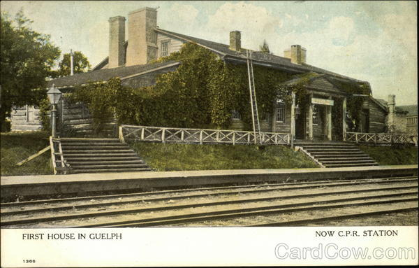 First House in Guelph (Now C.P.R. Station) Canada Ontario