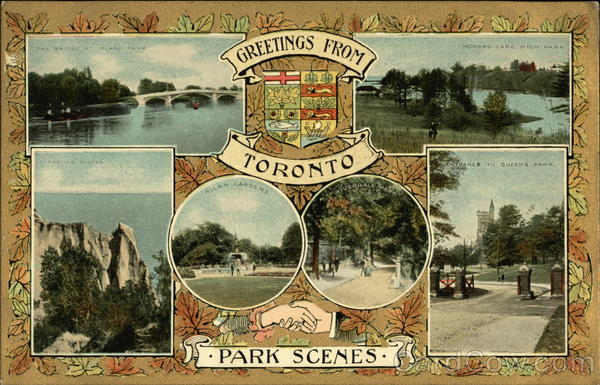 Greetings from Toronto: Park Scenes Canada Ontario