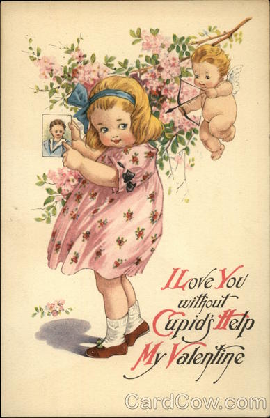 I Love you Without Cupid's Help My Valentine Children