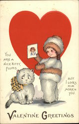 Valentine Greetings - You are a Nice Kitty, Fluffs. But I Loves him More'n You