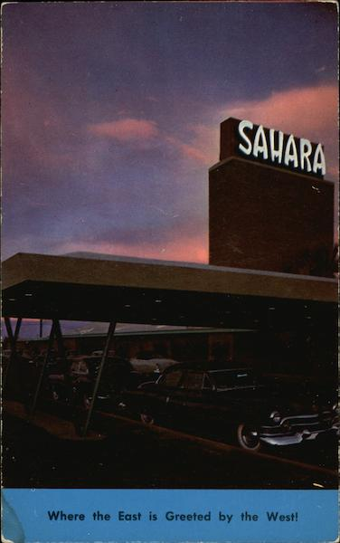 Hotel Sahara, Where the East is Greeted by the West Las Vegas Nevada