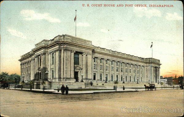 U.S. Court House and Post Office Indianapolis
