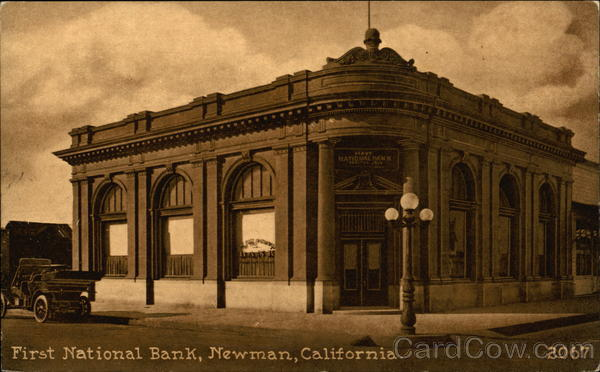First National Bank On The Corner Newman California