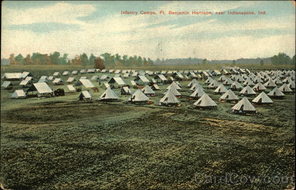 Infantry Camps, Fort Benjamin Harrison Indianapolis