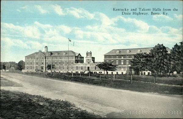 Kentucky and Talcott Halls from the Dixie Highway Berea