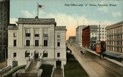 "Post Office and ""A"" Street"