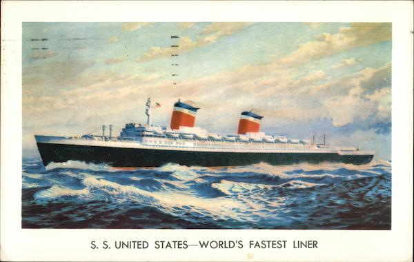 S. S. United States - World's Fastest Liner Cruise Ships