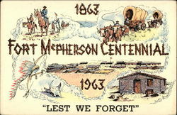 1863-1963 Fort McPherson Centennial, Lest we Forget