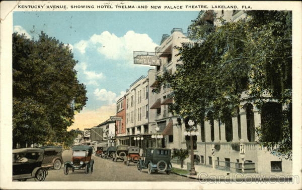 Kentucky Avenue showing Hotel Thelma and New Palace Theatre Lakeland Florida