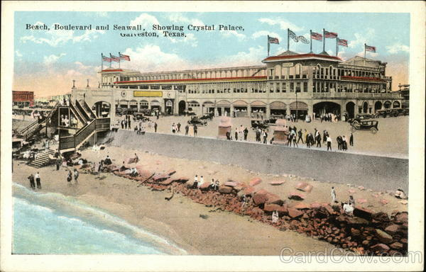 Beach, Boulevard and Seawall, Showing Crystal Palace Galveston Texas