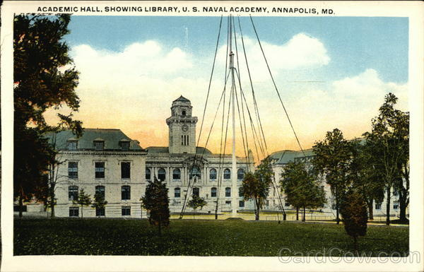 Academic Hall, Showing Library, U.S. Naval Academy Annapolis Maryland