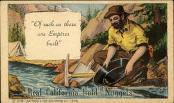"Real California Gold Nuggets ""Of Such as These are Empires Built"""