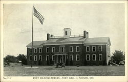 Post Headquarters - Fort Geo. G. Meade