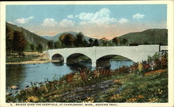 Bridge Over the Deerfield, Mohawk Trail Postcard
