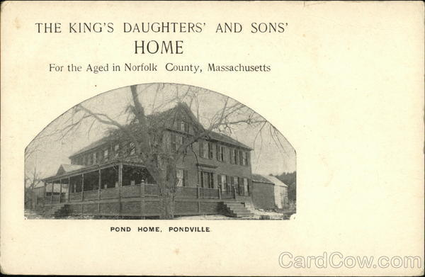 The King's Daughters' and Sons' Home for the Aged in Norfolk County Pondville Massachusetts