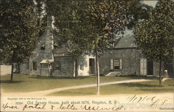 Old Senate House, Built About 1676 Kingston New York